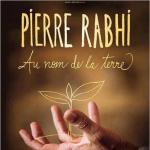 afilmpierre Rabhiau-nom-de-la-terre-le-film