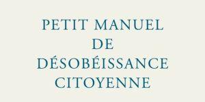 alemonde_petit-manuel-de-desobeissance-citoyenne_dd43982a8730317cd5e5c6143ed111e0