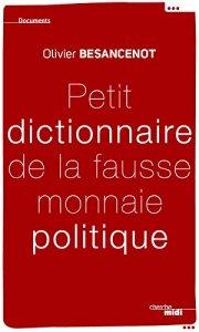 Petit-dictionnaire-de-la-fausse-monnaie-politique