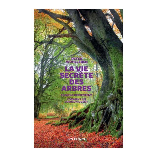 La vie secrète des arbres. Passionnant 10218900-1
